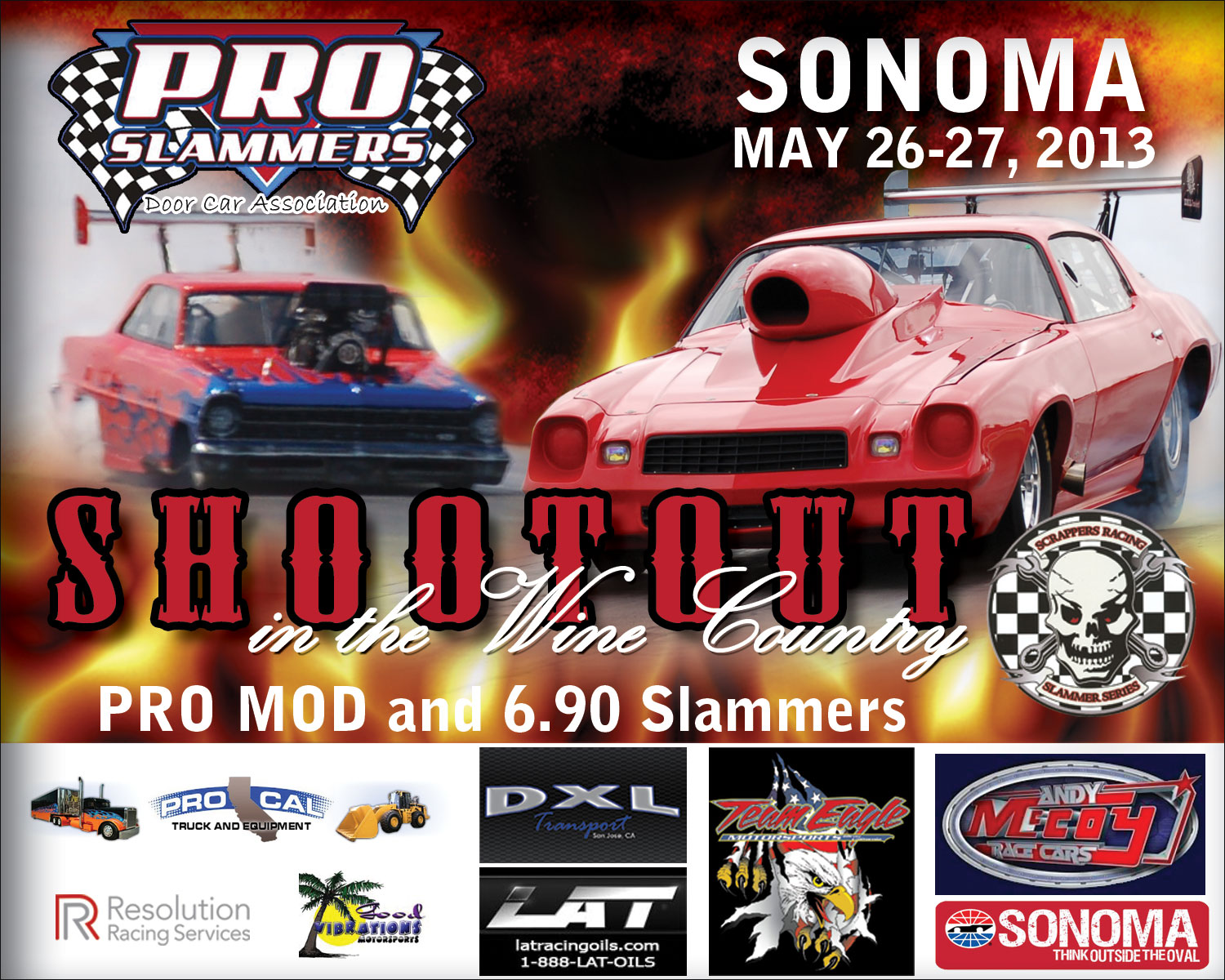 feature some fast door slammers in both Pro Mod and 6.90 Slammers. Pro Mod points leader John Durden is coming off his second event win of the season and is ... & Pro Slammers u2013 DragStory.com