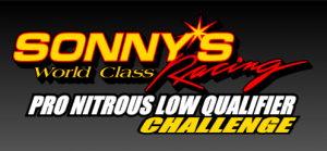 Sonny's Pro Nitrous Low Qualifier Challenge